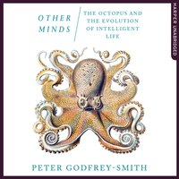 Other Minds - Peter Godfrey-Smith - audiobook