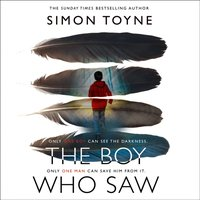 Boy Who Saw - Simon Toyne - audiobook