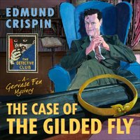 Case of the Gilded Fly - Edmund Crispin - audiobook