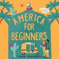 America for Beginners - Leah Franqui - audiobook