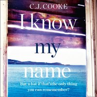 I Know My Name - C. J. Cooke - audiobook