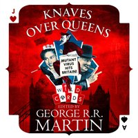 Knaves Over Queens (Wild Cards) - George R.R. Martin - audiobook