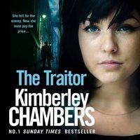 Traitor - Kimberley Chambers - audiobook