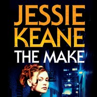 Make - Jessie Keane - audiobook