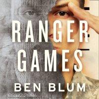 Ranger Games - Ben Blum - audiobook