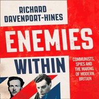 Enemies Within - Richard Davenport-Hines - audiobook