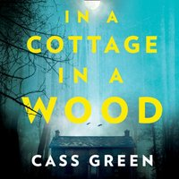 In a Cottage In a Wood - Cass Green - audiobook