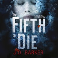 Fifth to Die (A Detective Porter novel)
