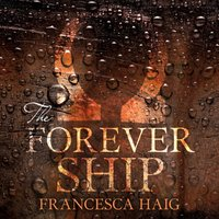 Forever Ship (Fire Sermon, Book 3)