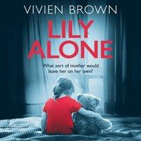 Lily Alone - Vivien Brown - audiobook