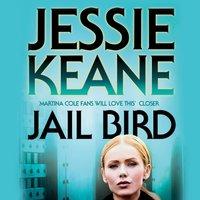 Jail Bird - Jessie Keane - audiobook