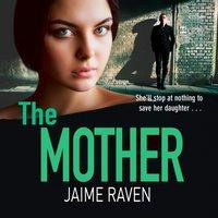 Mother - Jaime Raven - audiobook