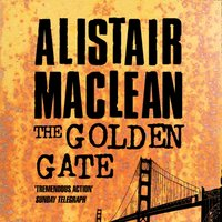 Golden Gate - Alistair MacLean - audiobook