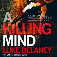 Killing Mind (DI Sean Corrigan, Book 5) - Luke Delaney - audiobook