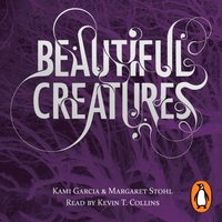 Beautiful Creatures (Book 1) - Kami Garcia - audiobook