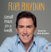 Small Man in a Book - Rob Brydon - audiobook