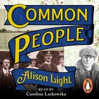 Common People - Alison Light - audiobook