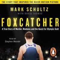 Foxcatcher - Mark Schultz - audiobook