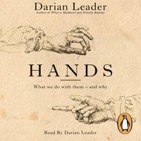 Hands - Darian Leader - audiobook