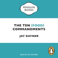 Ten (Food) Commandments - Jay Rayner - audiobook