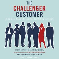 Challenger Customer - Matthew Dixon - audiobook