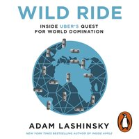 Wild Ride - Adam Lashinsky - audiobook
