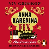 Anna Karenina Fix - Viv Groskop - audiobook