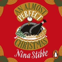 Almost Perfect Christmas - Nina Stibbe - audiobook