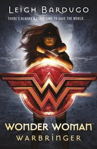 Wonder Woman: Warbringer (DC Icons Series) - Leigh Bardugo - audiobook
