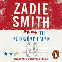 The Autograph Man - Zadie Smith - audiobook