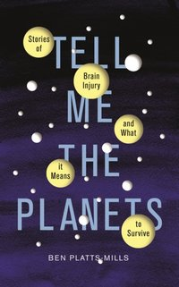 Tell Me the Planets - Ben Platts-Mills - audiobook