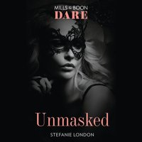 Unmasked - Stefanie London - audiobook