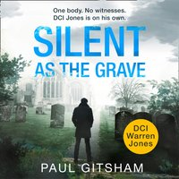 Silent As The Grave - Paul Gitsham - audiobook