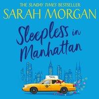 Sleepless In Manhattan - Sarah Morgan - audiobook