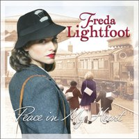 Peace In My Heart - Freda Lightfoot - audiobook