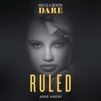 Ruled - Anne Marsh - audiobook