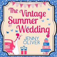Vintage Summer Wedding - Jenny Oliver - audiobook