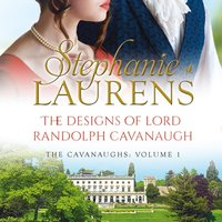 Designs Of Lord Randolph Cavanaugh - Stephanie Laurens - audiobook