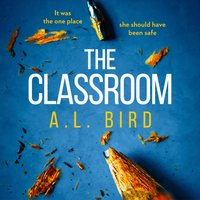 Classroom - A. L. Bird - audiobook