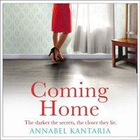 Coming Home - Annabel Kantaria - audiobook