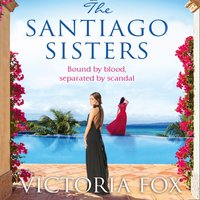 Santiago Sisters - Victoria Fox - audiobook