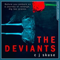 Deviants - C. J. Skuse - audiobook