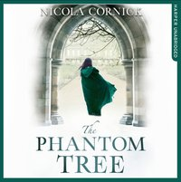 Phantom Tree - Nicola Cornick - audiobook