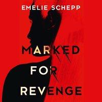 Marked For Revenge - Emelie Schepp - audiobook