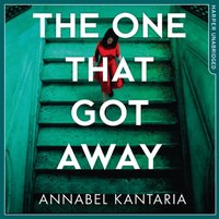 One That Got Away - Annabel Kantaria - audiobook