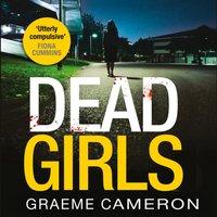 Dead Girls - Graeme Cameron - audiobook