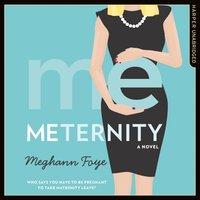 Meternity - Meghann Foye - audiobook