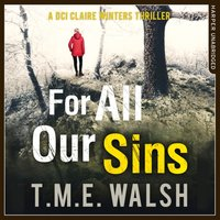 For All Our Sins - T. M. E. Walsh - audiobook
