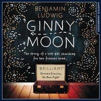Ginny Moon - Benjamin Ludwig - audiobook
