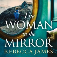 Woman In The Mirror - Rebecca James - audiobook